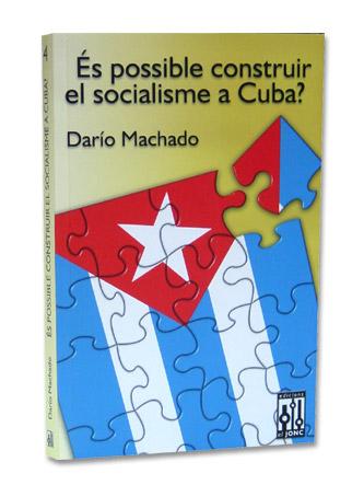 Es possible construir el socialisme a Cuba ?