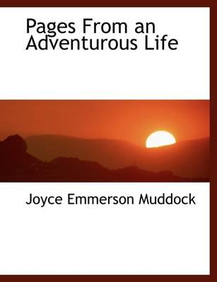 Pages from an Adventurous Life