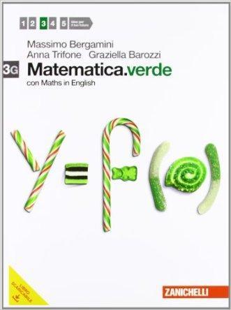 Matematica.verde. Con Maths in English. Vol. 3G. Per le Scuole superiori. Con espansione online