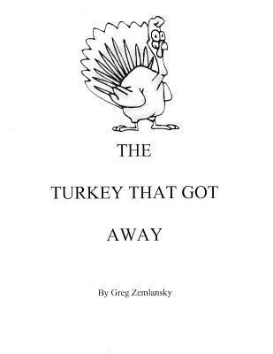 The Turkey That Got Away