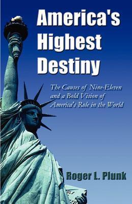 America's Highest Destiny