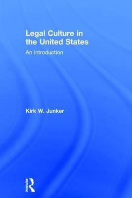 Legal Culture in the United States