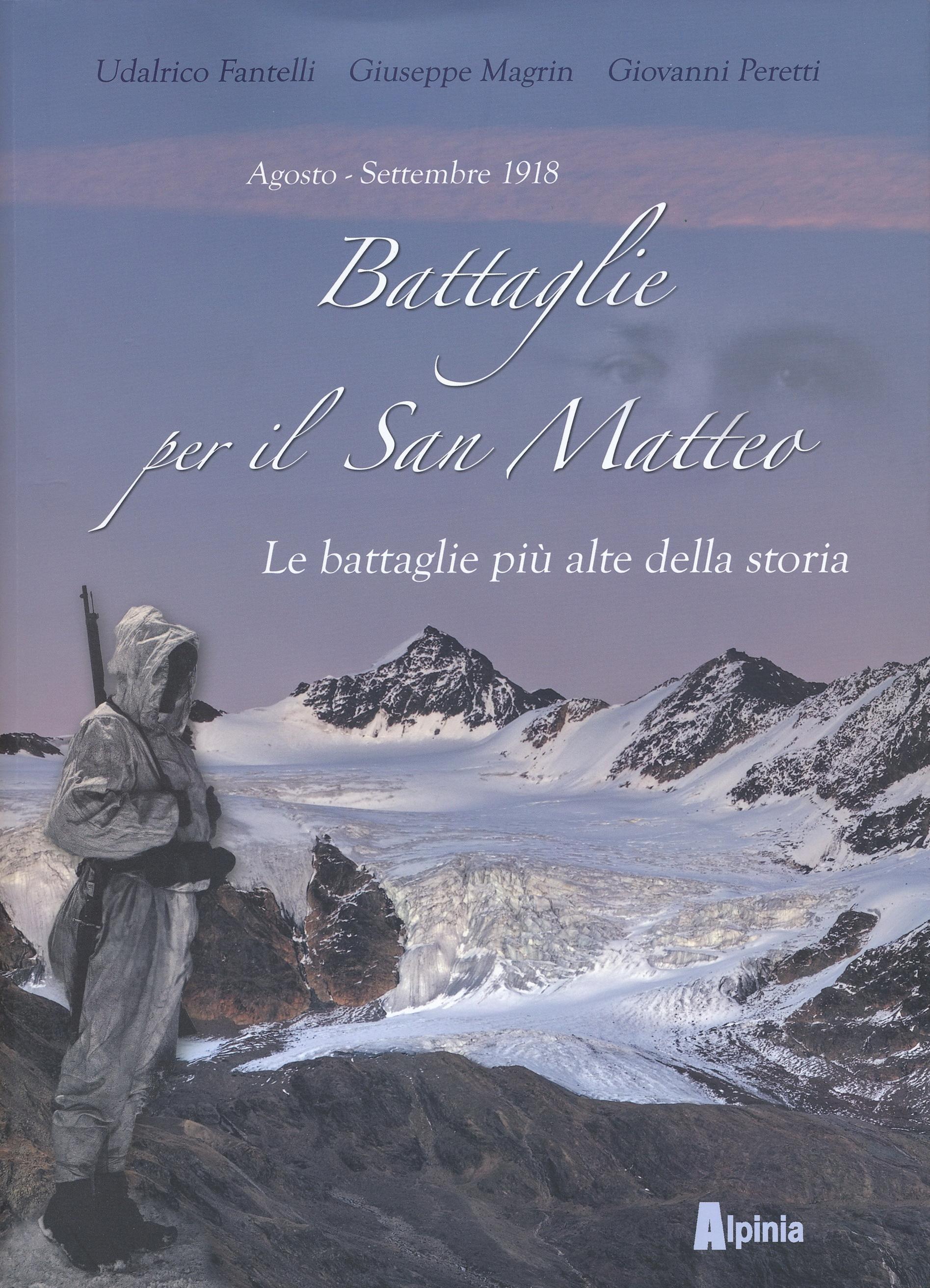 Battaglie per il San Matteo. Le battaglie più alte della storia