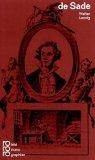 Marquis de Sade mit Selbstzeugnissen und Bilddokumenten
