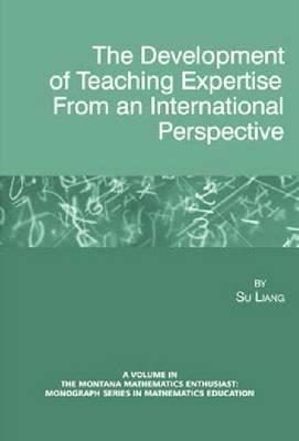 The Development of Teaching Expertise from an International Perspective