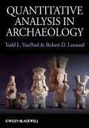 e-Study Guide for: Quantitative Analysis in Archaeology by Todd VanPool, ISBN 9781405189514