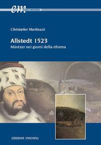 Allstedt 1523. Müntzer nei giorni della riforma
