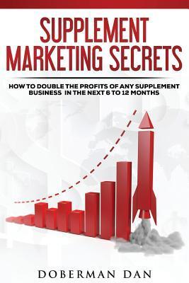 Supplement Marketing Secrets