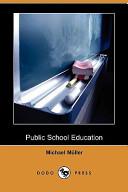 Public School Education (Dodo Press)