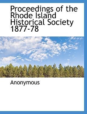 Proceedings of the Rhode Island Historical Society 1877-78
