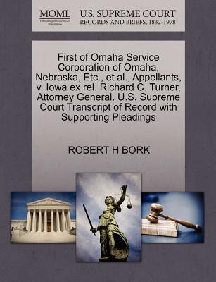First of Omaha Service Corporation of Omaha, Nebraska, Etc., et al., Appellants, V. Iowa Ex Rel. Richard C. Turner, Attorney General. U.S. Supreme Cou