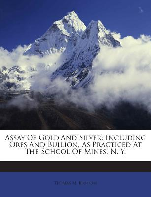 Assay of Gold and Silver