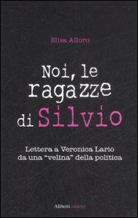 Noi, le ragazze di Silvio
