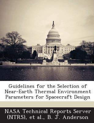 Guidelines for the Selection of Near-Earth Thermal Environment Parameters for Spacecraft Design
