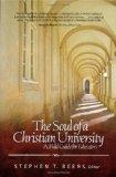 The Soul of a Christian University