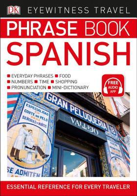 DK Eyewitness Travel Phrase Book Spanish