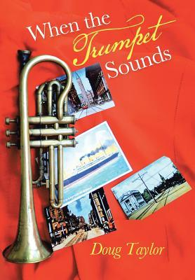 When the Trumpet Sounds
