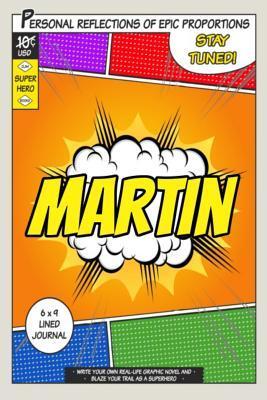 Superhero Martin Journal