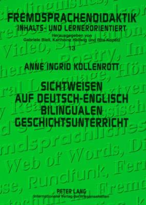 Sichtweisen auf Deutsch-Englisch Bilingualen Geschichtsunterricht