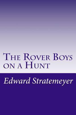 The Rover Boys on a ...