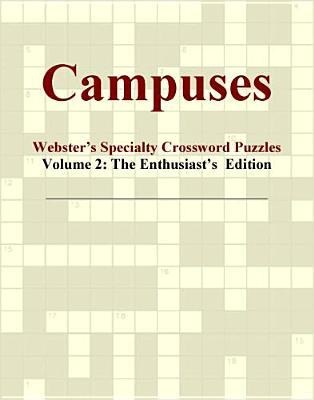 Campuses - Webster's Specialty Crossword Puzzles, Volume 2
