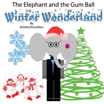 The Elephant and the Gum Ball