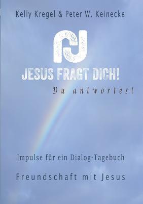Jesus fragt Dich!