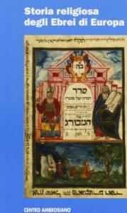 Storia religiosa degli Ebrei di Europa