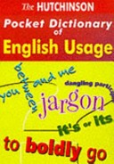 The Hutchinson pocket dictionary of English usage