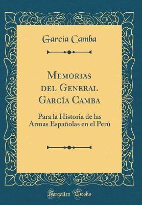 Memorias del General García Camba