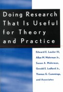 Doing Research that is Useful for Theory and Practice