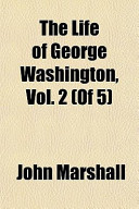 The Life of George Washington, Vol. 2 (of 5)