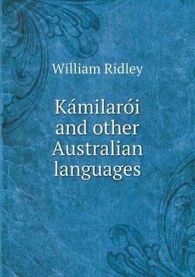 Ka Milaro I and Other Australian Languages