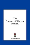 The Problem of the Lost Radium