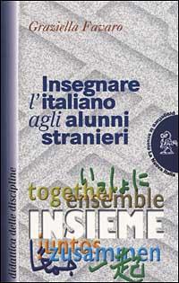 Insegnare l'italiano agli alunni stranieri