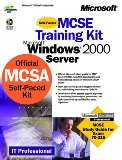 McSe Training Kit -- Microsoft Windows 2000 Server