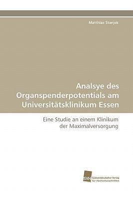 Analsye des Organspenderpotentials am Universitätsklinikum Essen