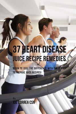 37 Heart Disease Jui...