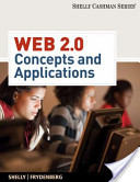 e-Study Guide for: Web 2.0: Concepts and Applications by Gary B. Shelly, ISBN 9781439048023