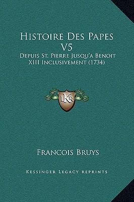 Histoire Des Papes V5