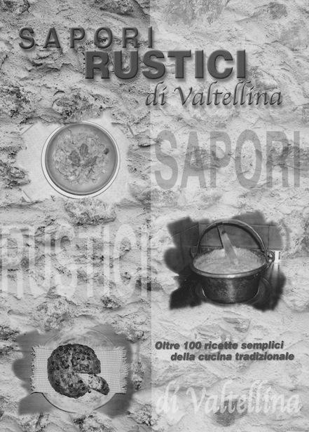 Sapori rustici di Valtellina