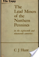 The Lead Miners of the Northern Pennines