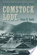 The history of the Comstock lode, 1850-1997
