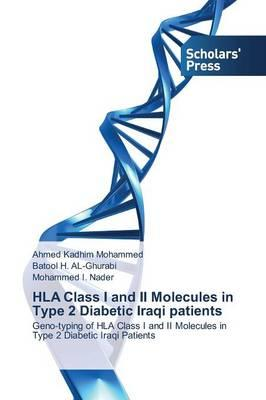 HLA Class I and II Molecules in Type 2 Diabetic Iraqi patients