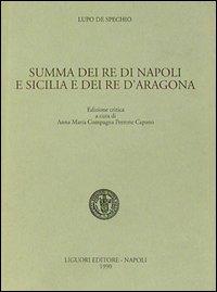 Summa dei re di Napoli e Sicilia e dei re d'Aragona