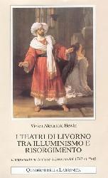 I teatri di Livorno tra illuminismo e risorgimento