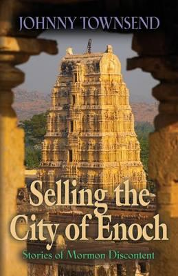 Selling the City of Enoch