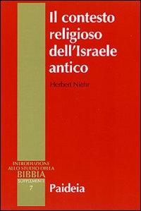 Il contesto religioso dell'Israele antico