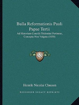 Bulla Reformationis Pauli Papae Tertii