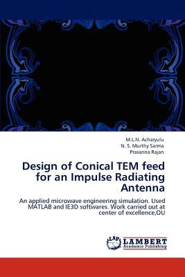 Design of Conical TEM feed  for an Impulse Radiating Antenna